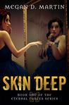 Skin Deep (Eternal Forces #1) ebook download free