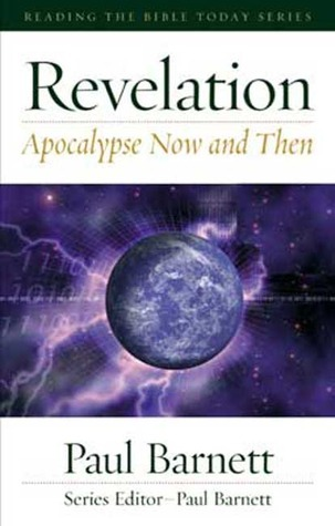 Revelation: Apocalypse Now and Then