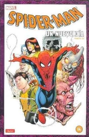 Coleccionable Clarín Spider-Man #14: Un nuevo día parte 4 (Coleccionable Clarín Spider-Man, #14)