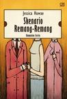 Skenario Remang-Remang by Jessica Huwae
