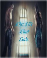The Life That Ends