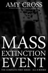 Mass Extinction Event: The Complete First Series (#1 to 8)