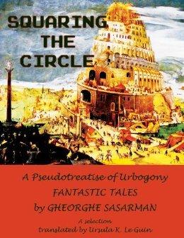 Squaring the Circle: A Pseudotreatise of Urbogony Fantastic Tales