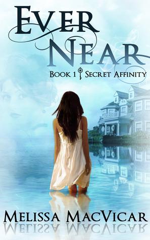 Ever Near (Secret Affinity, #1)