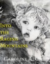 Into the Raging Mountains (The Tears of Bira Tre, #1)