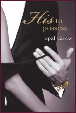 His to Possess (His to Possess, #1-6)