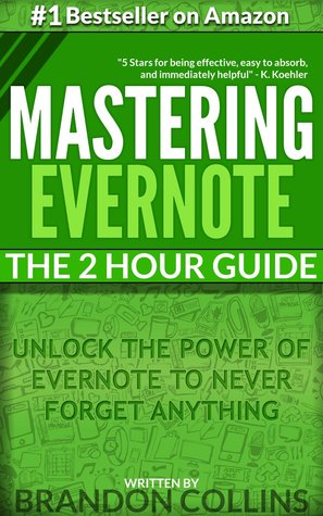 The 2 Hour Guide to Mastering Evernote