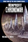 Nonprofit Chronowar (Jack Commer, Supreme Commander, #3)