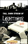 Tall, Dark Streak of Lightning (Dark Lightning Trilogy, #1)