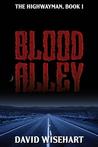 Blood Alley by David Wisehart