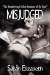 Misjudged (Misjudged, #1)