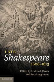 Boîte à livres: Late Shakespeare, 1608-1613 by  Editor: Andrew J. Power, Editor: Rory Loughnane PDF ePub MOBI