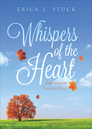 Whispers of the Heart: Learning to Listen to God