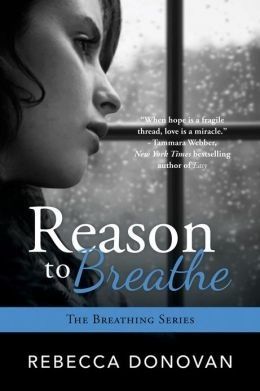 Reason to Breathe by Rebecca Donovan