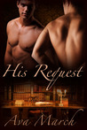 His Request (His Client, #1.5)