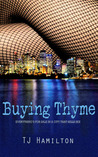 Buying Thyme (Thyme Trilogy, #1)