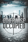 Otherwise Occupied (Evan Arden, #2)
