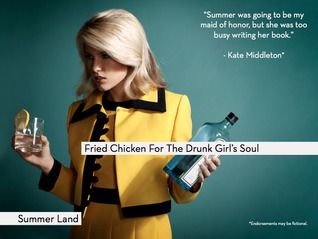 Fried Chicken For The Drunk Girl's Soul