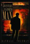 The Adventures of the Pasporto Man