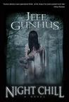 Night Chill by Jeff Gunhus
