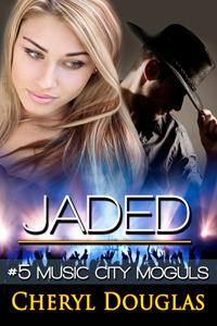 Jaded (Music City Moguls, #5)