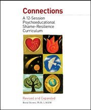 Connections: A 12-Session Psychoeducational Shame-Resilience Curriculum