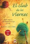 El club de los viernes by Kate Jacobs