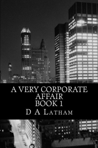 A Very Corporate Affair Book 1 (Corporate, #1)