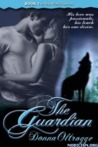 The Guardian (The Wolfe, #1)