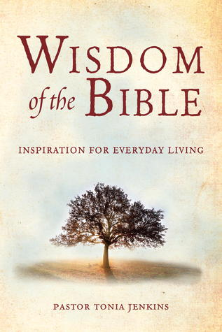 Wisdom of the Bible: Inspiration for Everyday Living