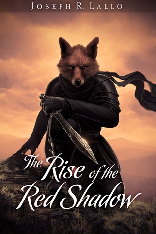 The Rise of the Red Shadow (The Book of Deacon, #0.5)