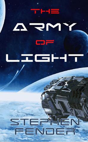 The Army of Light (Kestrel Saga, #1)