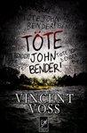 Töte John Bender!
