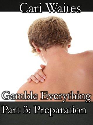 Preparation (Gamble Everything, #3)
