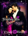 Finding His Mrs. Right (Mending Heart, #1)