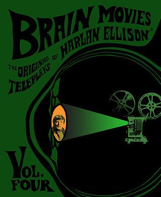 Brain Movies: Original Teleplays, Vol 4