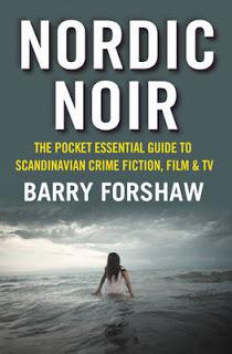 Nordic Noir: The Pocket Essential Guide to Scandinavian Crime Fiction, Film TV