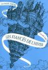 Les Fiancés de l'Hiver by Christelle Dabos