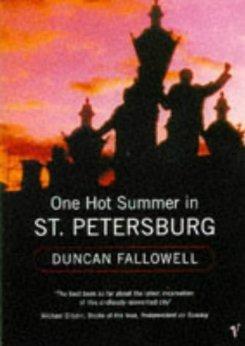 One Hot Summer In St Petersburg