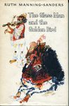 The Glass Man And The Golden Bird Hungarian Folk And Fairy Tales by Ruth Manning-Sanders