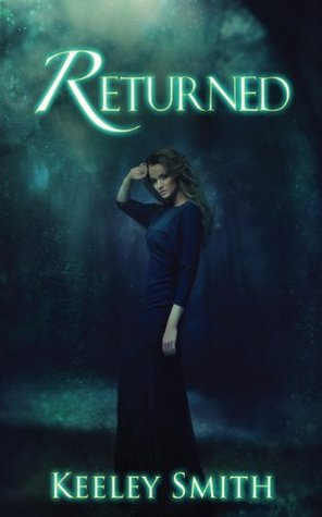 Returned (Pendle Hill, #1)