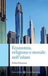 Economia, religione e morale nell'Islam
