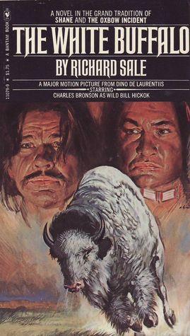 The White Buffalo by Richard Sale