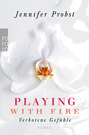 Playing with Fire - Verbotene Gefühle (Marriage to a Billionaire, #1)