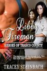 Libby's Fireman (Heroes of Trasco County, #1)