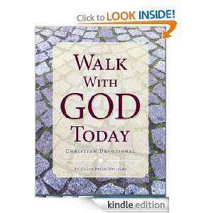 Walk With God Today: Christian Daily Devotional