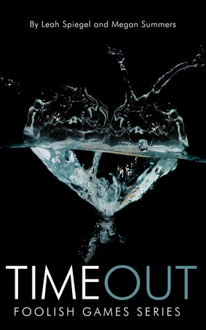 Time Out (Foolish Games, #2)