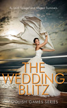 The Wedding Blitz (Foolish Games, #3)