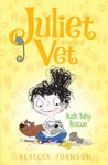 Bush Baby Rescue (Juliet, Nearly a Vet #4)