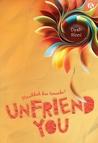 Unfriend You: Masihkah Kau Temanku?
